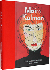 Maira Kalman Various Illustrations (of a Crazy World)
