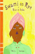 Swami on Rye: Max in India by Maira Kalman