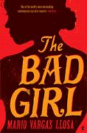 The Bad Girl by Mario Vargas Llosa