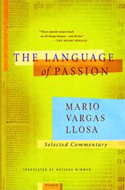 The Language of Passion by Mario Vargas Llosa