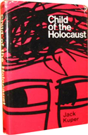 Child of the Holocaust by Jack Kuper (1967)