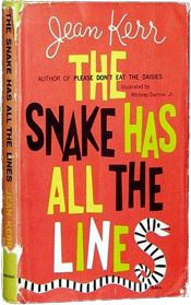 The Snake Has All The Lines by Jean Kerr (1960)
