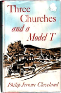 Three Churches and a Model T by Philip Jerome Cleveland (1960)