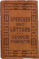 Speeches and Letters of George Washington by George Washington