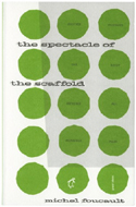 The Spectacle of the Scaffold by Michel Foucault