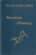 Mountain Climbing by Sir Martin Conway