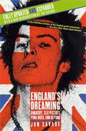 England's Dreaming: Anarchy, Sex Pistols, Punk Rock and Beyond by Jon Savage