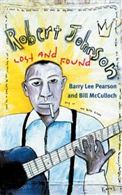 Robert Johnson Lost and Found by Barry Lee & Bill McCulloch