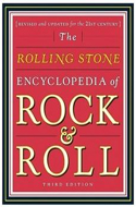 The Rolling Stone Encyclopedia of Rock & Roll edited by Holly George-Warren