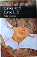 Caves and Cave Life by Philip Chapman