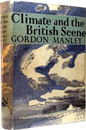 Climate and the British Scenery by Gordon Manley