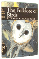 The Folklore of Birds by Edward A. Armstrong
