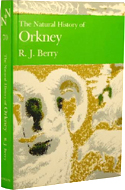 The Natural History of Orkney by R.J. Berry