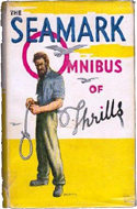 The Seamark Omnibus of Thrills by Austen J Small