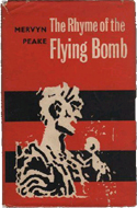 The Rhyme of the Flying Bomb by Mervyn Peake
