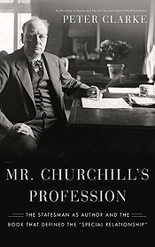 Mr Churchill's Profession by Peter Clarke