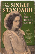The Single Standard by Adela Rogers St. Johns (1928)