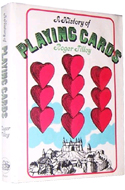 A History of Playing Cards by Roger Tilley