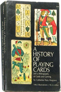 A History of Playing Cards by Catherine Perry Hargrave