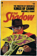 Kings of Crime - The Shadow by Maxwell Grant