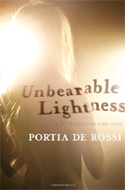 Unbearable Lightness: A Story of Loss and Gain by Portia de Rossi