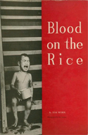 Blood on the Rice by Tom Weber (1965)