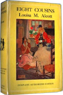Eight Cousins by Louisa May Alcott
