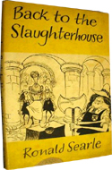 Back to the Slaughterhouse by Ronald Searle, 1951