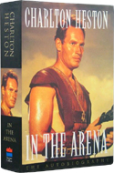 In the Arena by Charlton Heston