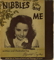 Nibbles and Me by Elizabeth Taylor