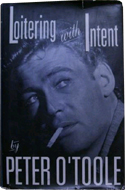 Loitering with Intent by Peter O'Toole