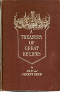 A Treasury of Great Recipes by Vincent (& Mary) Price