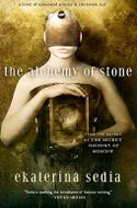 The Alchemy of Stone by Ekaterina Sedia
