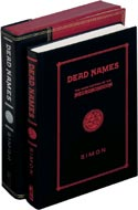 Dead Names: The Dark History of the Necronomicon by Simon, published by Subterranean Press