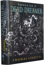 Songs of a Dead Dreamer by Thomas Ligotti