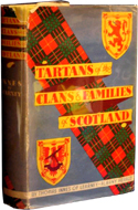 The Tartans of the Clans and Families of Scotland by Thomas Innes