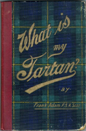 What is my Tartan? by Frank Adam