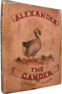 Alexander the Gander by Tasha Tudor