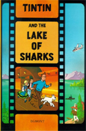 Tintin and the Lake of Sharks by Herg�