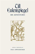 Till Eulenspiegel: His Adventures by Paul Oppenheimer