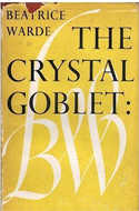 The Crystal Goblet: Sixteen Essays on Typography by Beatrice Warde (1955)