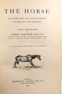 The Horse. Its Varieties and Management in Health and Disease by George Armatage (1894)