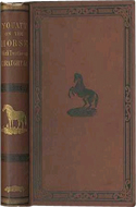 Youatt's History, Treatment and Diseases of the Horse by Youatt (1873)