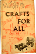 Crafts for All � A Natural Approach to Crafts by Karl Hils (1960)
