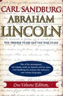 Abraham Lincoln (multiple vols/editions) by Carl Sandburg