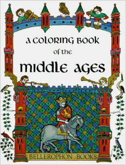 Coloring Book of the Middle Ages