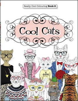 Really COOL Colouring Book 2: Cool Cats by Elizabeth James