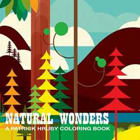 Natural Wonders: A Patrick Hruby Coloring Book by Patrick Hruby