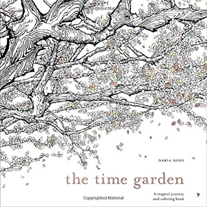 The Time Garden: A Magical Journey and Coloring Book by Daria Song