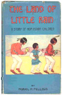The Land of Little Rain: A Story of Hopi Children by Muriel H. Fellows
